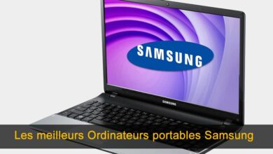 Photo of Les 6 meilleurs ordinateurs portables Samsung [2020]