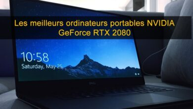 Photo of Les 10 meilleurs ordinateurs portables NVIDIA GeForce RTX 2080 [2020]